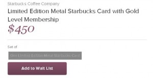 Metal Starbucks card sold out